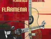 CD սկավառակներ FLARMENIA - Flamenco Oriiental - օրիգինալ տարբեր տեսակի ալբոմներ