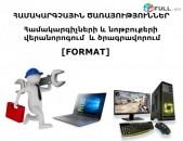 Համակարգչային ծառայություններ , համակարգիչների և նոթբուքերի վերանորոգում  և ծրագրավորում [FORMAT]