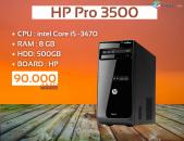 HP Pro 3500  ????CPU ։ intel Core i5 -3470 ????RAM ։ 8 GB ????HDD։ 500GB ????BOARD ։ HP