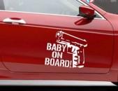Avto nakleyka Baby On Board meqenayi tip, meqenayi nakleyaka