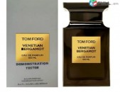 TOM FORD Venetian Bergamot. ՏԵՍՏԵՐ Parfum Անվճար Առաքում ողջ ՀՀ և Արցախ. perfume