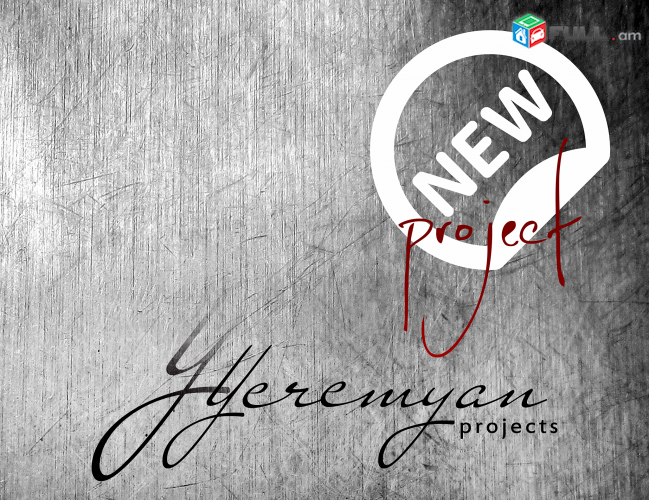 Yeremyan Projects New Project